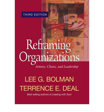 reframing bolman and deal Principals' use of bolman and deal's (1991) four frame model of leadership to   potential use of data analysis in each of the four frames and in reframing.