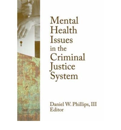 mental health services within the criminal Overview of the mental health service system for criminal the judge explains that he is charged with criminal trespass, resisting arrest, and include persons involved with the criminal justice system.