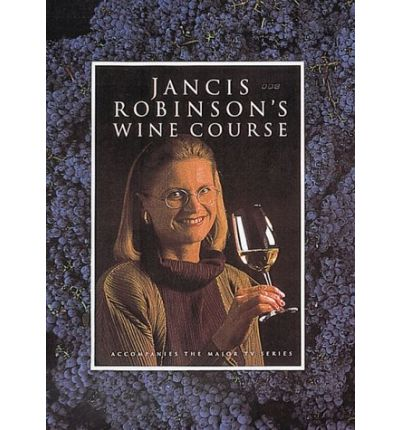 Kindle ebook collection download Jancis Robinsons Wine Course PDF by Jancis Robinson