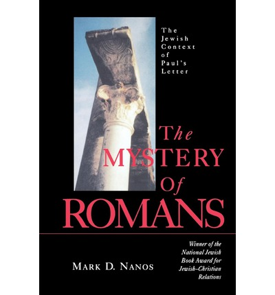 Download free books online for ipad The Mystery of Romans : Jewish Context of Pauls Letter in Swedish PDF CHM ePub 080062937X by Mark D. Nanos