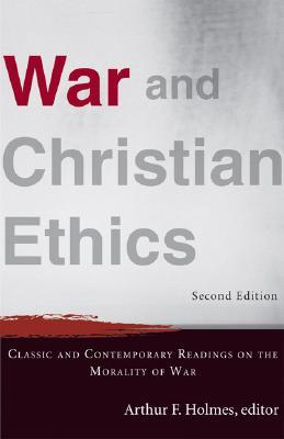 war and ethics Ethics and war in comparative religious perspective dr david l perry professor of ethics, us army war college presented on 25 march 2003 at trinity lutheran church in tacoma, washington, when the author was lecturer in philosophy and religious studies at santa clara university.