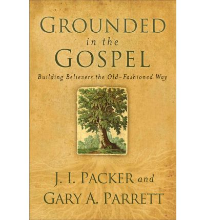 Grounded in the Gospel