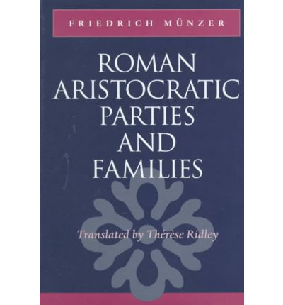 Roman Aristocratic Parties and Families