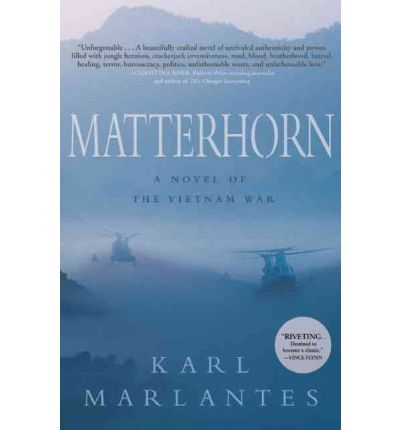 Free Matterhorn A Novel Of The Vietnam War Download Pdf Mon