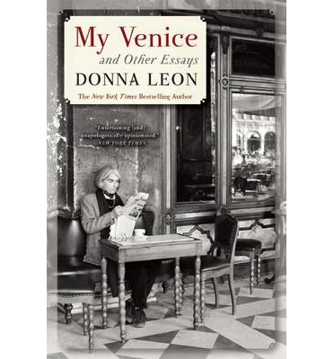 My Venice and Other Essays