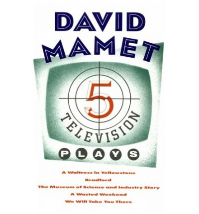 Five Television Plays : David Mamet : 9780802131713