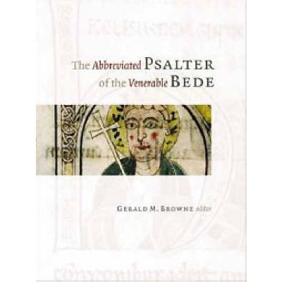 Libri di testo gratuiti scarica pdf The Abbreviated Psalter of the Venerable Bede (Italian Edition) MOBI by the Venerable Saint Bede,Gerald Browne""