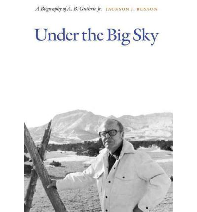 bargain by a b guthrie The big sky by ab guthrie was the best book i read in 2010 i picked it up from a bargain table, never having heard of the book or its author, but it grabbed me from the first few pages and never let me go.
