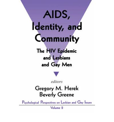 the contributions of gays and lesbians to the aids epidemic How the advent of aids advanced  human-rights protections have been extended to gays and lesbians,  the aids epidemic is pushing gay men out of the closet and.