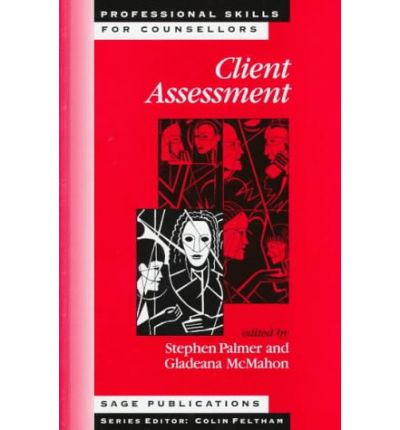 assessing a client The client assessment tool provides a comprehensive guide for use when completing a client assessment in the clinical setting the client assessment tool can be.
