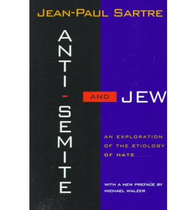 Anti-Semite and Jew : An Exploration of the Etiology of Hate