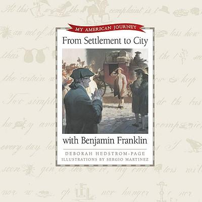 From Settlement to City with Benjamin Franklin