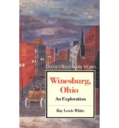 winesburg ohio essay questions Winesburg, Ohio Thesis Statements and Important Quotes