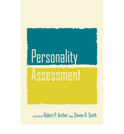 self assessment of personality Personality assessment by david watson university of notre dame this module provides a basic overview to the assessment of personality it discusses objective personality tests (based on both self-report and informant ratings), projective and implicit tests, and behavioral/performance measures.