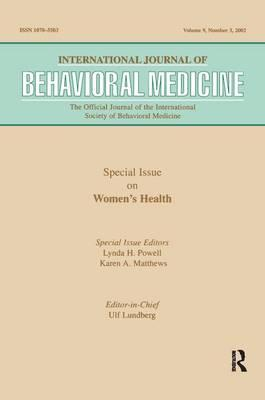 Special Issue on Womens Health : A Special Issue of the International Journal of Behavioral Medicine