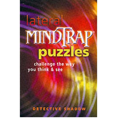 Lateral Mindtrap Puzzles: Challenge the Way You Think and See