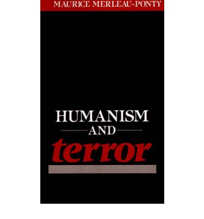humanism and terror an essay on the communist problem Editions for humanism and terror: an essay on the communist problem: 0807002771 (paperback published in 1990), 0765804840 (paperback published in 2000),.