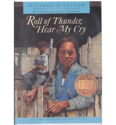 mildred taylors roll of thunder hear Roll of thunder, hear my cry mildred taylor roll of thunder, hear my cry is a product of three different eras of black history.