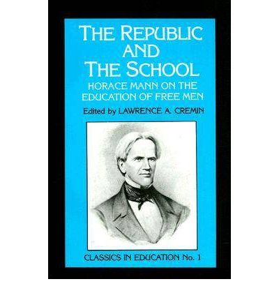 "the influence of horace mann on Horace mann (1796-1859), ""the father of the common school movement,"" was the foremost proponent of education reform in antebellum america an ardent member of the whig party, mann argued that the common school, a free, universal, non-sectarian, and public institution, was the best means of achieving the moral and socioeconomic uplift."