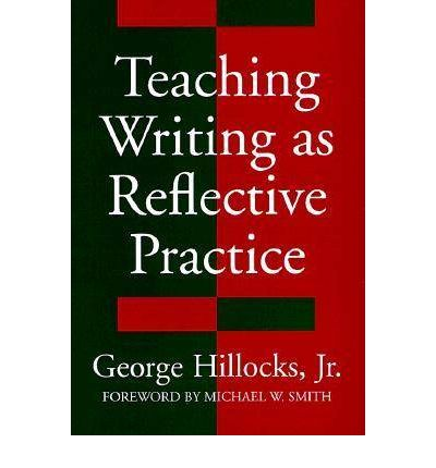 essay on reflective practice teaching Educational action research, volume 8, number 1, 2000 179 action research and reflective practice: towards a holistic view ruth.