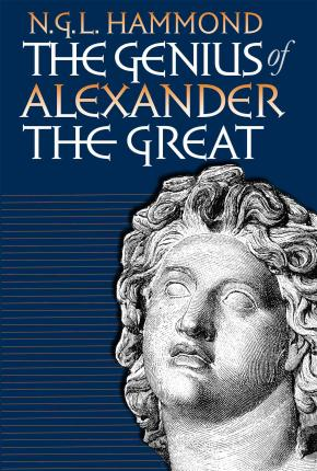 The Genius of Alexander the Great