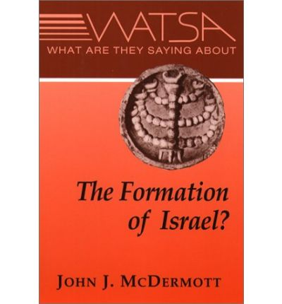What are They Saying About the Formation of Ancient Israel?