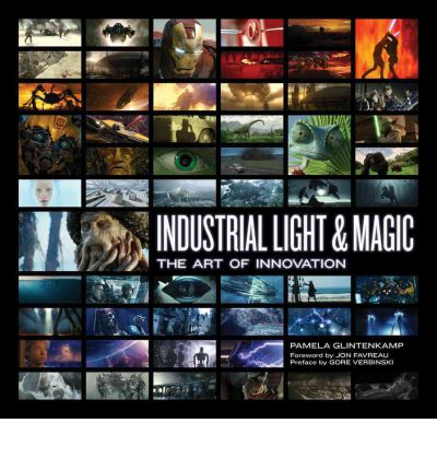 Industrial Light & Magic : Creating the Impossible