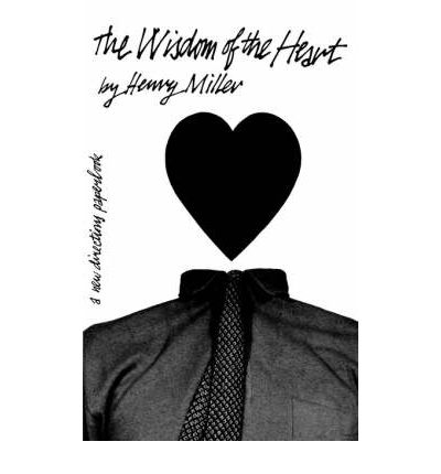 The Wisdom of the Heart: Prose Pieces