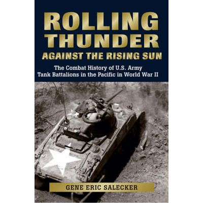 U Arrive In The Rising Sun Rolling Thunder Against the Rising Sun : The Combat History of U.S ...