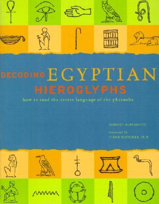 Decoding Egyptian Hieroglyphs