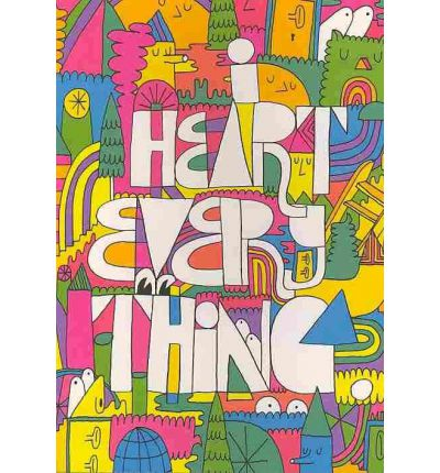 I Heart Everything