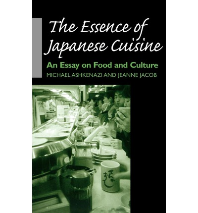 The essence of japanese cuisine michael ashkenazi for Anthropology of food and cuisine