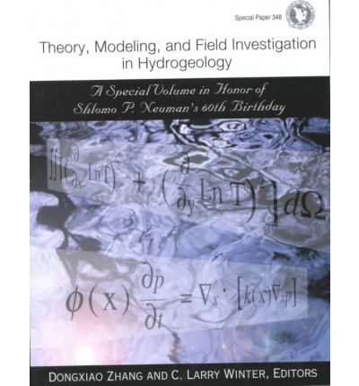 """Scarica google libri pdf mac Theory, Modeling, and Field Investigation in Hydrogeology : A Special Volume in Honor of Shlomo P. Neumans 60th Birthday by Dongxiao Zhang""""  PDF"""