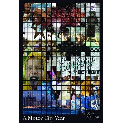 A Motor City Year John Sobczak 9780814334102