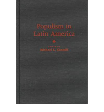 populism in latin america essay Unlike its rural counterpart in north america, populism in the latin american context was predominantly urban based occasionally, as was the case in peru, plantation.