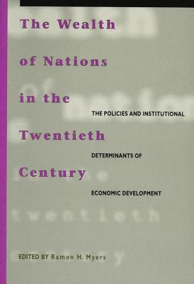 The Wealth of Nations in the Twentieth Century