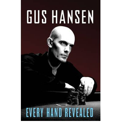 Gus hansen – every hand revealed. (poker books pdf free download.