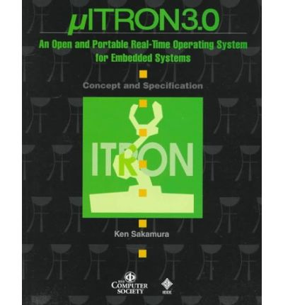 ITRON 3.0 Real-Time Operating System for Embedded Systems
