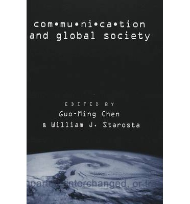 global communications in the global society 1 shachaf, p (2008) cultural diversity and information and communication technology impacts on global virtual teams: an exploratory study.