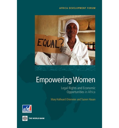 Empowering Women : Legal Rights and Economic Opportunities in Africa