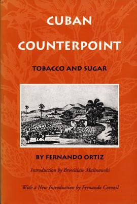 Cuban Counterpoint, Tobacco and Sugar