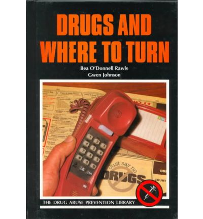 Drugs and Where to Turn