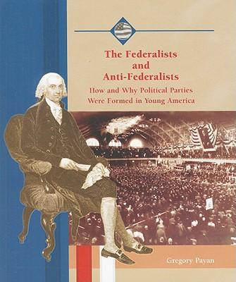 a comparison of the federalist and anti federalist political parties