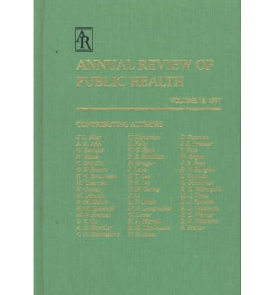 Annual Review of Public Health: v. 18, 1997