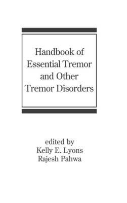 Handbook of Essential Tremor and other Tremor Disorders