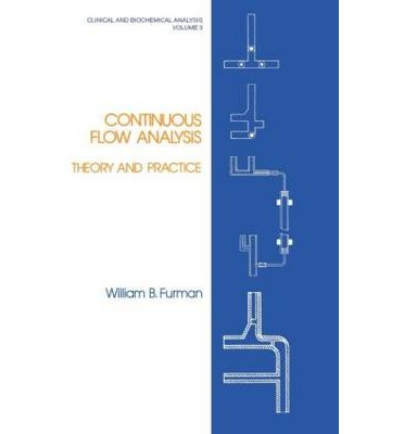 Continuous Flow Analysis : Theory and Practice