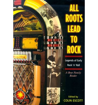All Roots Lead to Rock : Legends of Early Rock 'n' Roll