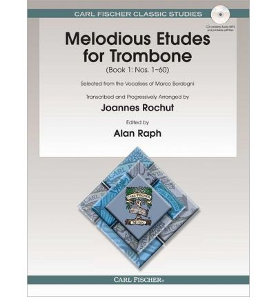 Melodious Etudes for Trombone: Book 1: Nos. 1-60