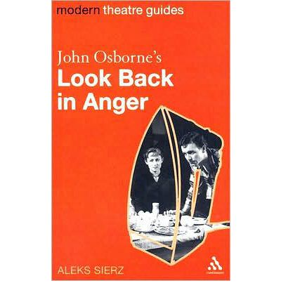 an examination of the play a look back in anger by john osborne 👉🏻 about : this play written by john osborne(1956) 👉🏻modern british theatre the stylings of most british theater before look back in anger.