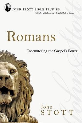 Romans : Encountering the Gospel's Power